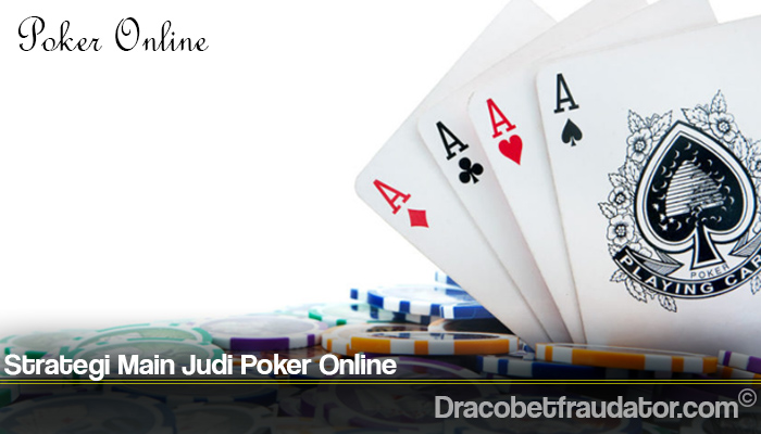 Strategi Main Judi Poker Online
