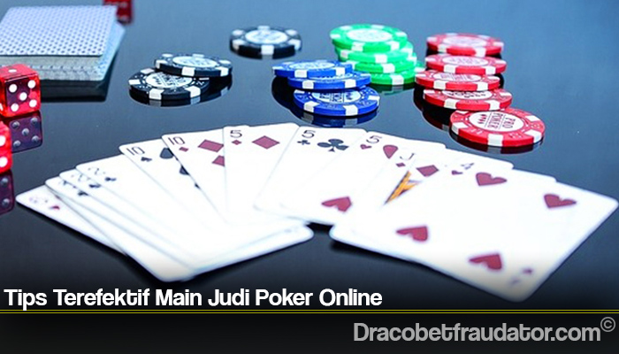 Tips Terefektif Main Judi Poker Online